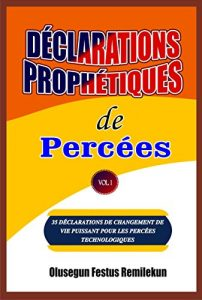 DECLARATIONS PROPHETIQUES DE PERCEES