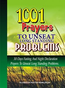 https://www.amazon.com/1001-Prayers-unseat-Standing-Problems-ebook/dp/B01ILG20JI/ref=asap_bc?ie=UTF8