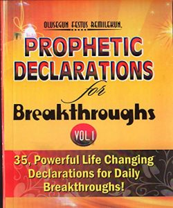 PROPHETIC DECLARATIONS FOR BREAKTHROUGHS