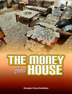 The money in your house